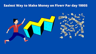Easiest Way to Make Money on Fiverr Par day 1000$