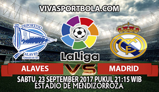 Prediksi Alaves vs Real Madrid 23 September 2017