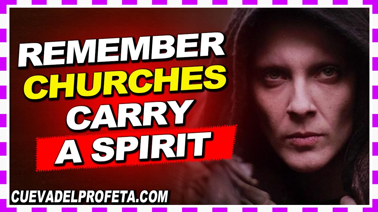 Remember, churches carry a spirit - William Marrion Branham