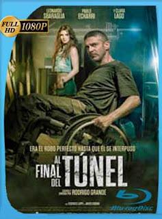 Al final del túnel (2016) HD [1080p] Latino [GoogleDrive] DizonHD
