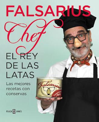 LIBRO - El rey de las latas : Falsarius Chef  Las mejores recetas con conservas (Plaza & Janes - 26Mayo 2016) GASTRONOMIA - COCINA - RECETAS Comprar en Amazon España