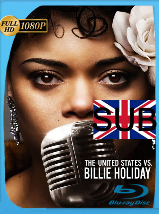Los Estados Unidos contra Billie Holiday (2021) HD 1080p Subtitulada [GoogleDrive] [tomyly]
