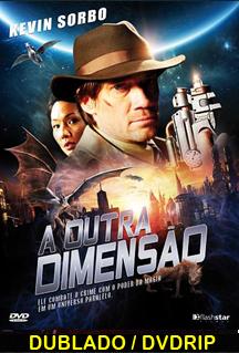 Assistir A Outra Dimensão Dublado 2012