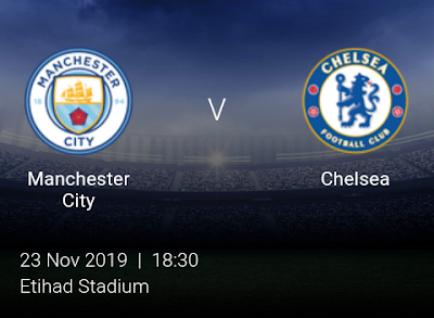 LIVE MATCH: Manchester City Vs Chelsea Premier League 23/11/2019