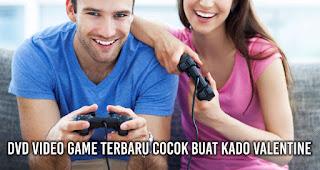 Si Doi Gamers? DVD Video Game Terbaru Cocok Buat Kado Valentine.