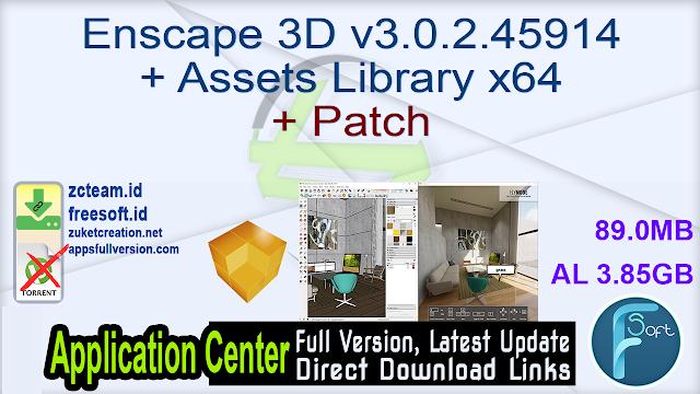 Enscape 3D v3.0.2.45914 + Assets Library x64 + Patch