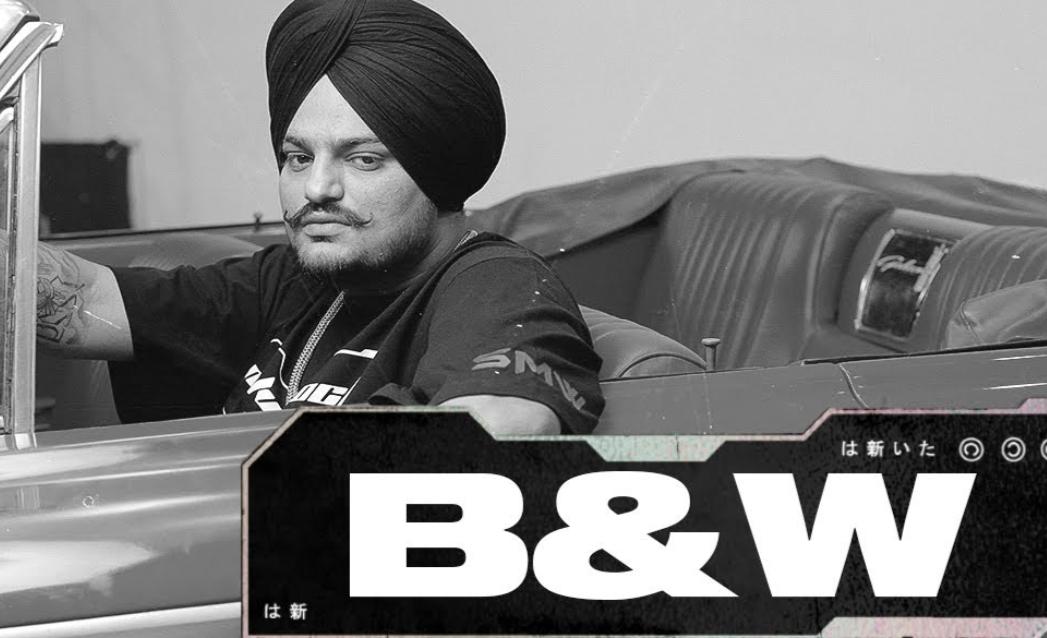 B&W Lyrics - Sidhu Moose Wala