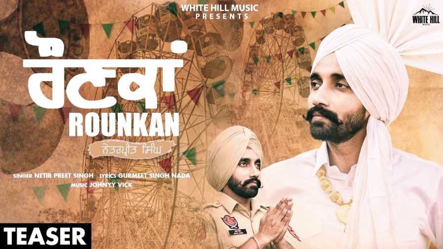 Rounkan song by  Netarpreet Singh, Johnyy Vick
