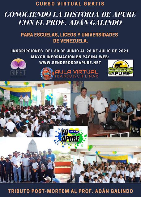 GRATIS: Curso Virtual conociendo la Historia de Apure en Tributo al Prof. Adán Galindo para instituciones educativas en Venezuela.