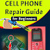 Cell phone Repair Guide for Beginners - Troubleshooting and Repairing Mobile Phone