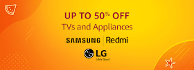 TVs and Appliances Sale Save Upto 50% on Your Purchase