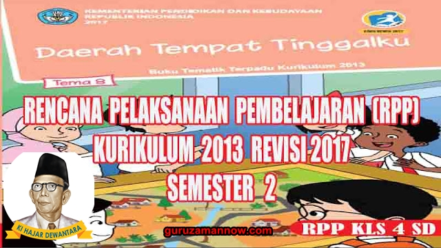 Rpp Kelas 4 Tema 8 Kurikulum 2013 Revisi 2017 Guruzamannow Xyz