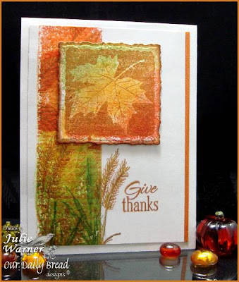 "Our Daily Bread designs ""Randi's Song"", ""Pumpkin Wreath"", ""With Heartfelt Sympathy"", ""Our Daily Bread"" Designer Julie Warner"