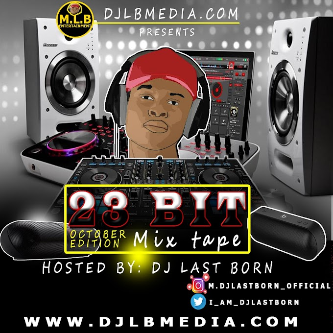 M.djlastborn 23Bit mixtape October edition