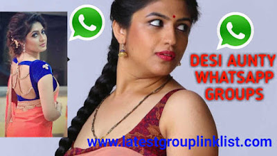 Join 1000+ Desi Auntys Latest Whatsapp Group Link List 2020