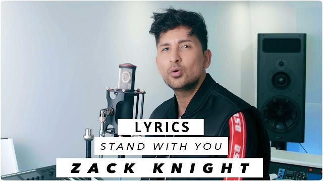 Stand With You Lyrics Zack Knight