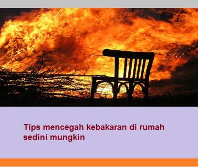 Tips mencegah kebakaran di rumah sedini mungkin
