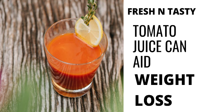 Fresh Tomato Juice for weight loss