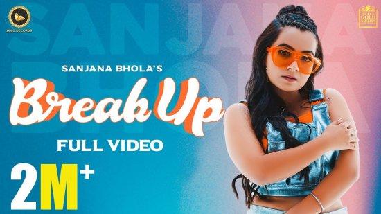 Breakup Lyrics Sanjana Bhola