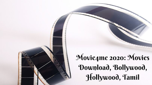 Movie4me 2020: Movies Download, Bollywood, Hollywood, Tamil