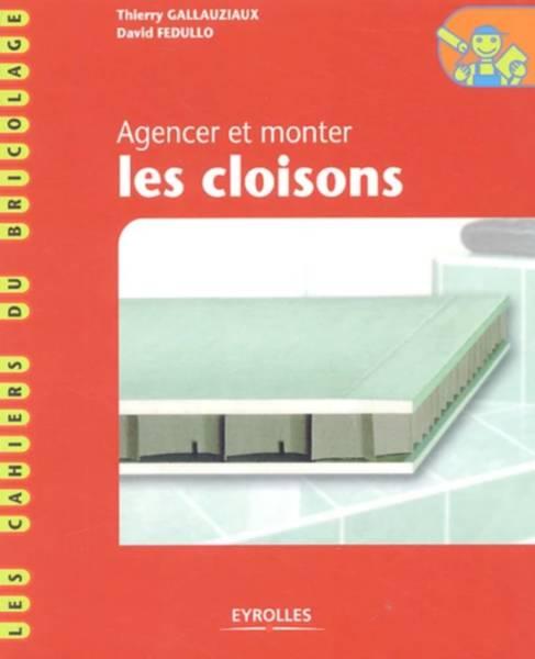 [Livre] AGENCER ET MONTER LES CLOISONS