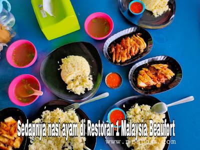 Sedapnya nasi ayam di Restoran 1 Malaysia, Beaufort