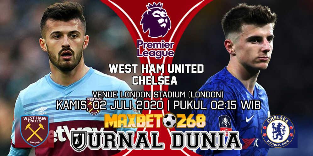 Prediksi West Ham United vs Chelsea 02 Juli 2020 Pukul 00:00 WIB