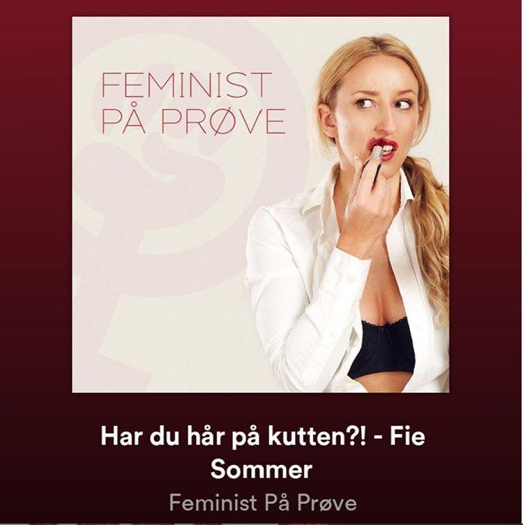 feminist på prøve har du hår på kutten?