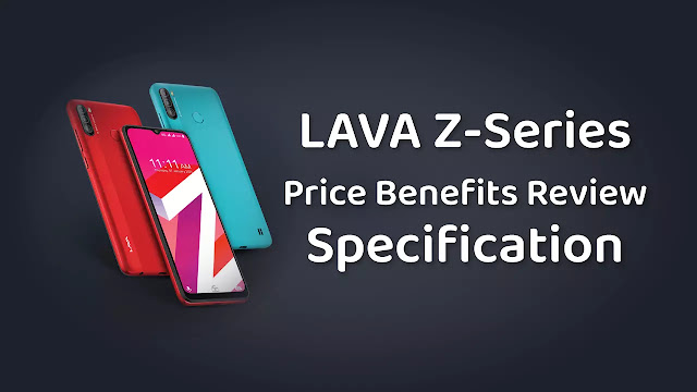 LAVA Z-Series New Smartphone launch all Model, Full Specification, Price , Benefits, Review - in HINDI