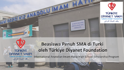 Pendaftaran Beasiswa SMA di Turki Imam Hatip High School TDV Tahun 2021 Beasiswa Penuh