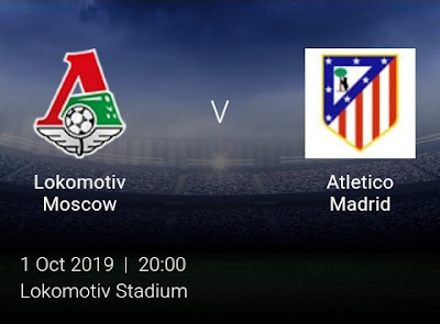LIVE MATCH: Lokomotiv Moscow Vs Atletico Madrid UEFA Champions League 01/10/2019