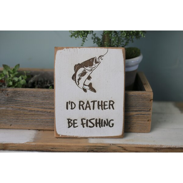 Rather Be Fishing Sign Wall Decor