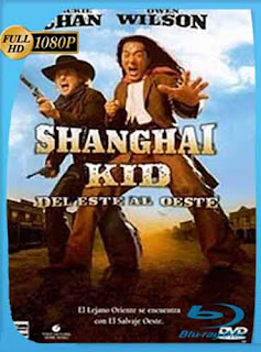 Shanghai Noon (2000) HD [1080p] Latino [GoogleDrive] SilvestreHD