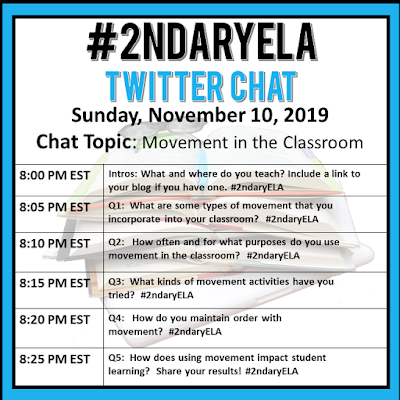 Join secondary English Language Arts teachers Sunday evenings at 8 pm EST on Twitter. This week's chat will be about movement in the classroom.