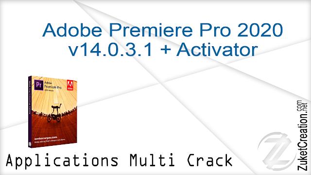 Adobe Premiere Pro 2020 v14.0.3.1 + Activator