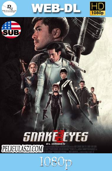 G.I. Joe, Snake Eyes (Snake Eyes) (2021) HD WEB-DL 1080p SUBTITULADA VIP
