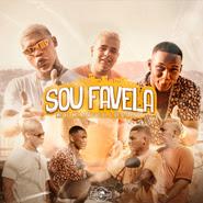 Sou Favela – Mc KF, Mc Negão da BL, BR da Tijuca