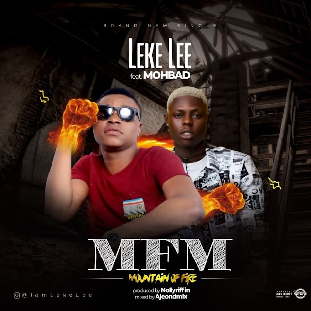 [Music] Leke Lee Ft. Mohbad – MFM