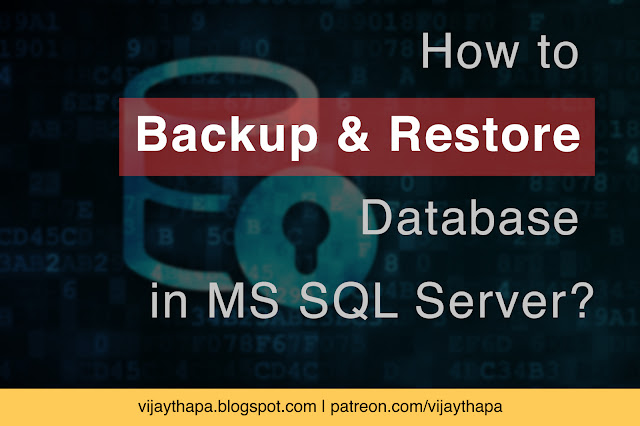 How to Backup and Restore Database in MS SQL Server?