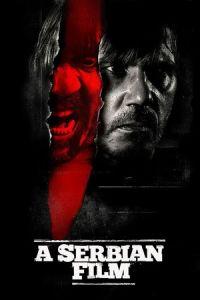 A Serbian Film (Srpski film) (2010)