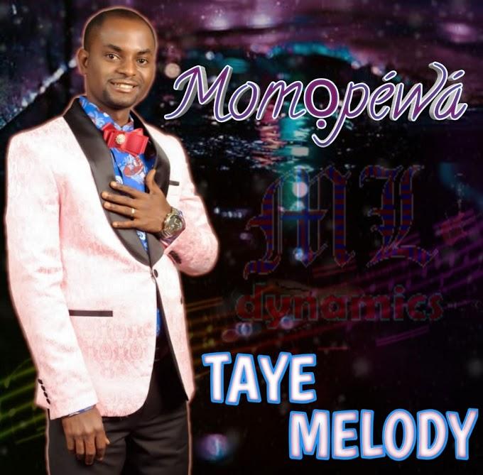 Music: Momopewa - Taye Melody
