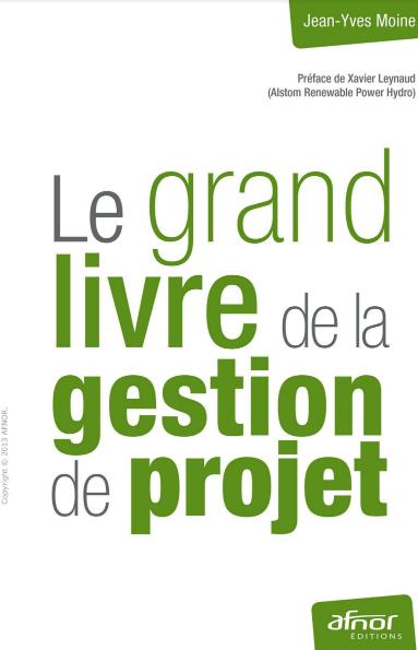 Télécharger Le grand livre de la gestion de projet pdf