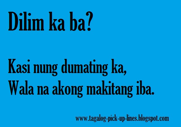 Tagalog Green Pick Up Lines – Quotes of the Day