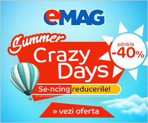 EMAG prezintă    Crazy Days ! 6-20 August
