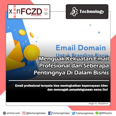 Menguak Kekuatan Email Profesional dan Seberapa Pentingnya Di Dalam Bisnis