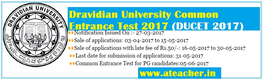 Dravidian University Common Entrance Test (DUCET 2017) 2017