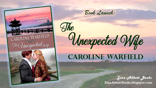 Featured Book: THE UNEXPECTED WIFE by Caroline Warfield