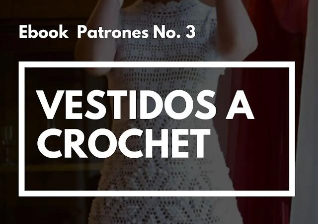 Ebook No. 3 Vestidos a Crochet