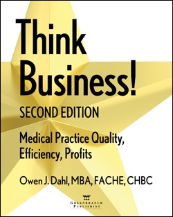Think Business: Medical Practice Quality, Efficiency, Profits