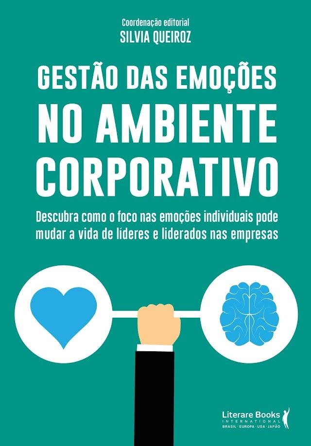 Livro ressalta a importância de direcionar emoções para ter mais produtividade no trabalho